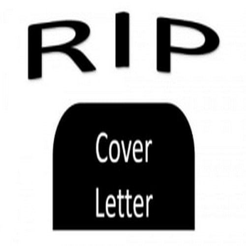 Why The Cover Letter Is Dead